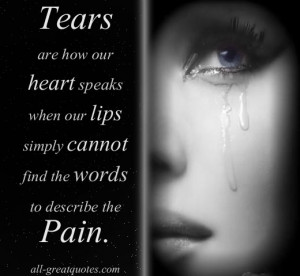 Memorial Cards – Tears are how our heart speaks when our lips simply ...