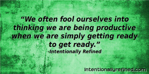 productivity quotes intentionally refined 1