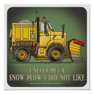 snow_plow_truck_operator_quote_poster ...