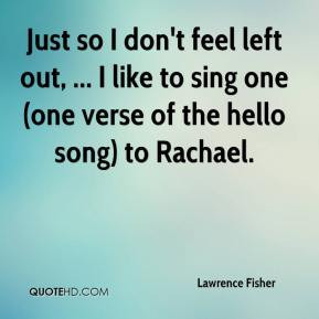 Feel Left Out Quotes