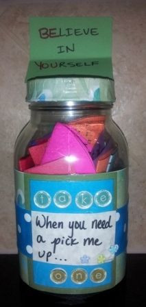 Cheer Up Jar Gift - I gave this to my coworker when she was having a ...