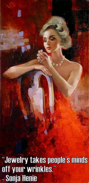 ... plastic surgery?! | Quote by Sonja Henie. Painting by Irene Sheri