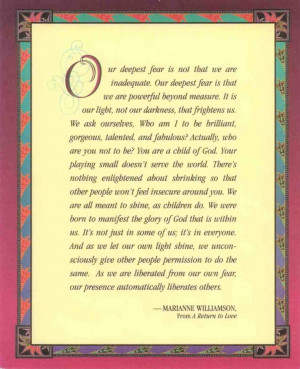 Marianne Williamson, Our deepest fear...
