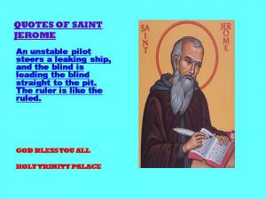QUOTES OF SAINT JEROME -22-08-2012