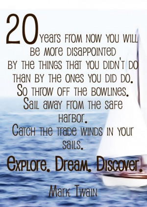 ... Quotes, Motivation Mondays, Travelquotes, Marktwain, Sailing Away