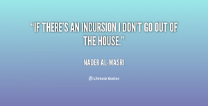 quote-Nader-al-Masri-if-theres-an-incursion-i-dont-go-62878.png