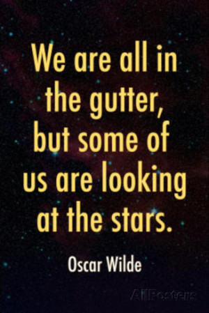 Oscar Wilde Looking at the Stars Quote Print Poster Masterprint