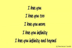love you i love you too i love you more i love you infinity i love you ...