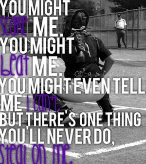 Great Softball Catcher Quotes - Page 4