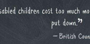 Fail Quote – British Councilor Collin Brewer on Disabled Children