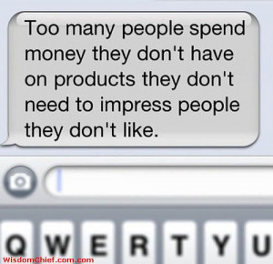 The Real Hard Simple Definition Of Consumerism Funny SMS Quote Picture