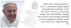 Quote from Pope Francis' Exhortation, Evangelii Gaudium