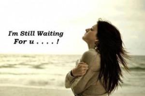 "Still Waiting For U "" ~ Sad Quote"