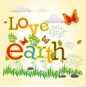 Earth day quotes, awesome, nice, sayings, positive