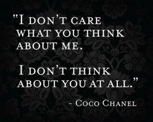 ... Funny Bitchy Quotes quotes, coco chanel, chanel, quote, inspiring