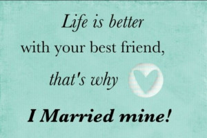 Husband best friend Quotes