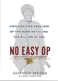 No Easy Op: The Unclassified Analysis of the Book Detailing the ...
