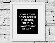 Hero Aunt, Aunt Quote, Aunt Gift, Gift for Aunt