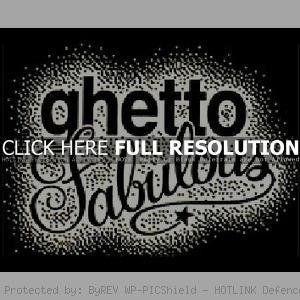 ghetto sayings 1