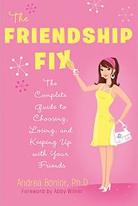 The Friendship Fix by Dr. Andrea Bonior