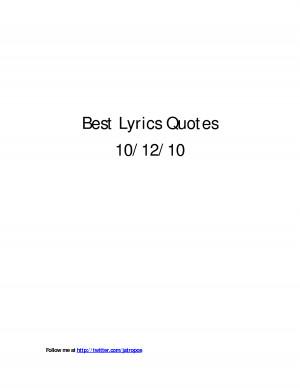 Best Lyric Quotes 10/12/10