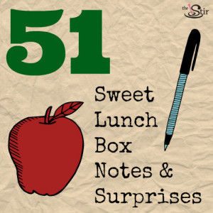 51 Ideas for Smile-Inducing Lunch Box Notes & Surprises for Your Kids