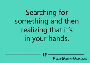 Funny quotes about searching something