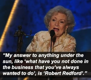 16 Most Shocking Things Betty White Has Ever Said?