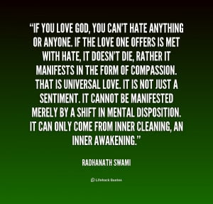 quote-Radhanath-Swami-if-you-love-god-you-cant-hate-220244.png