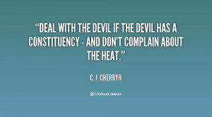 quote-C.-J.-Cherryh-deal-with-the-devil-if-the-devil-71173.png