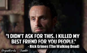 walking dead #quotes #bryanverde #rick grimes #the walking dead quotes ...