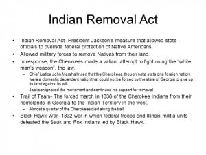 Indian Removal Act President Jacksons Measure That