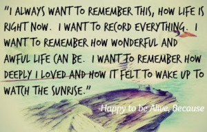 Quotes from Happy to be Alive, Because.
