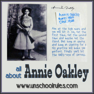 Annie Oakley unit study guide for homeschoolers and unschoolers
