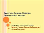 Beautiful Summer Morning Quotes