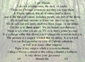 and they can keep them. A Wiccan believes that all of nature ...