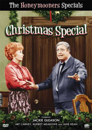 The Jackie Gleason Show - ' The Honeymooners Christmas Special ' is on ...