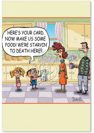 Food Jokes Starving To Death Hilarious Mother's Day Greeting Card