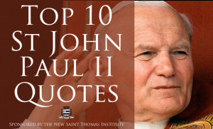 ... quotes of Dr. Taylor Marshall from St. John Paul II (comments his