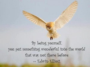 by being yourself..