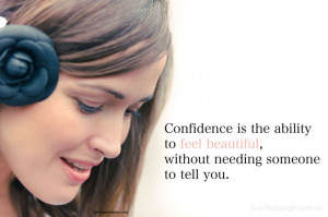 inspirational quote - Confidence is the ability to feel beautiful ...