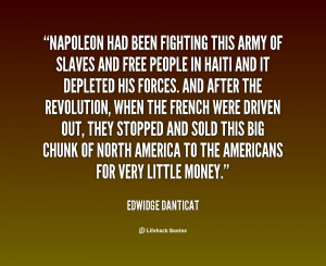 quote Edwidge Danticat napoleon had been fighting this army of 11059