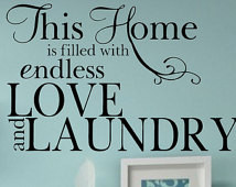 Love and Laundry Vinyl Wall Decal Q uote Home Lettering ...