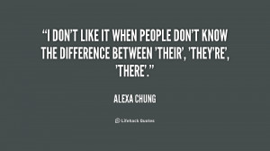 quote-Alexa-Chung-i-dont-like-it-when-people-dont-1-174387.png