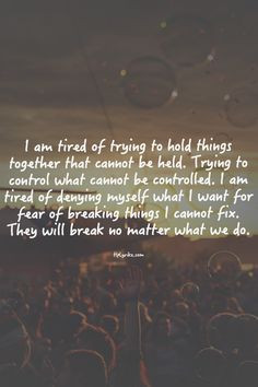 Being Tired Quotes