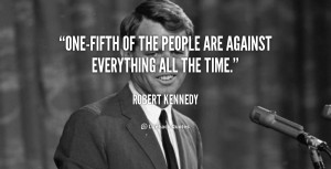 Kennedy Quotes More Robert Picture 39729