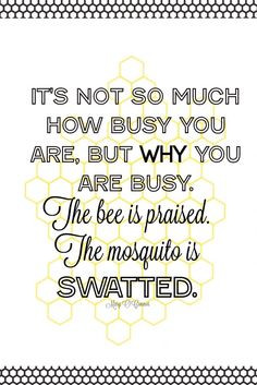 ... Quotes, Business Bees, Bees Quotes, Busy Quotes, Beehive Quotes