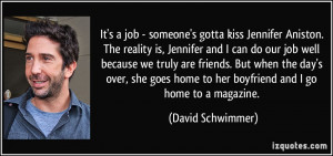 More David Schwimmer Quotes