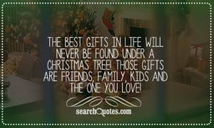 The best gifts in life will never be found under a Christmas tree ...