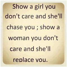 ... if someone doesn't put in the effort to care about me when I do. More